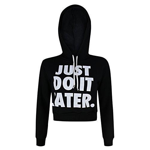 Damen Just Do It später Workout Hangover Print Sweatshirt Damen Pullover Pullover Crop Top Jumper Gr. 36, Black - Ladies Just Do It Later Print Hoody (Coat Pullover Petite)