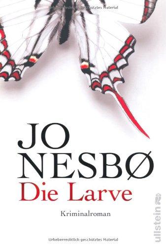 Buchseite und Rezensionen zu 'Die Larve' von Jo Nesbø