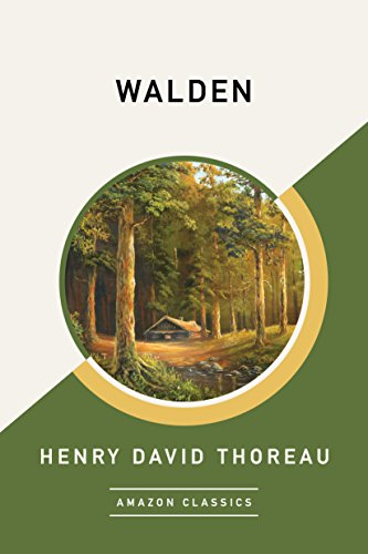 Walden (AmazonClassics Edition) (English Edition) por Henry David Thoreau