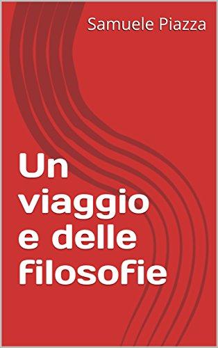 un-viaggio-e-delle-filosofie-italian-edition