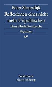 Reflexionen eines nicht mehr Unpolitischen (edition suhrkamp) von [Sloterdijk, Peter]