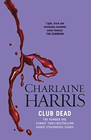 Club Dead: A True Blood Novel (Sookie Stackhouse Book 3