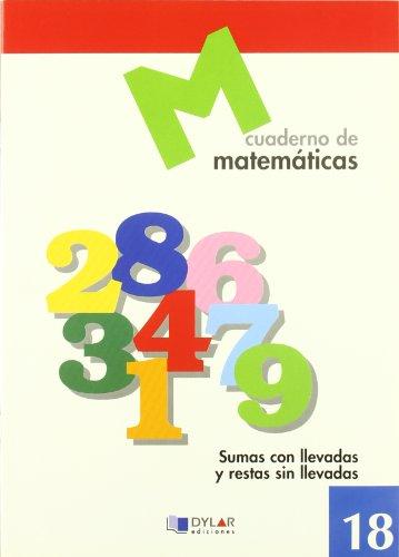 MATEMATICAS 18 - Sumas con llevadas y restas sin llevadas por Proyecto Educativo Faro