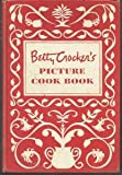 Betty Crockers Picture Cookbook 1ST Edition 8TH Printing