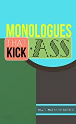 Monologues That Kick Ass