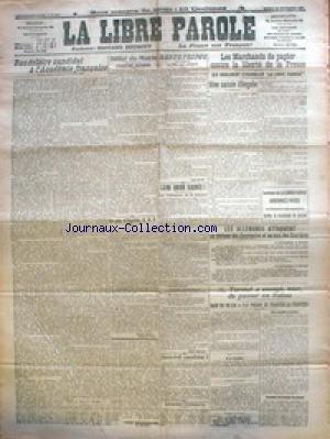 LIBRE PAROLE (LA) du 15/09/1917 - LES MARCHANDS DE PAPIERS CONTRE LA LIBERTE DE LA PRESSE - LES ALLEMANDS ATTAQUENT AU PLATEAU DES CASEMATES ET AU BOIS DES CAURIERES - M. TURMEL A ESSAYE DE PASSER EN SUISSE. par Collectif