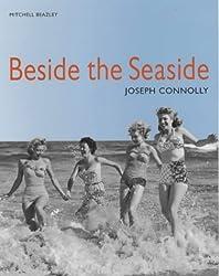 Beside the Seaside by Joseph Connolly (1999-05-13)