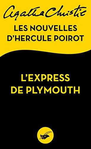 L'Express de Plymouth : Les nouvelles d'Hercule Poirot (Masque Christie) par Agatha Christie