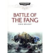 (Battle of the Fang (Original)) By Wraight, Chris (Author) Paperback on (06 , 2011)
