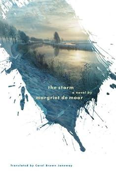 The Storm: A novel de [De Moor, Margriet]