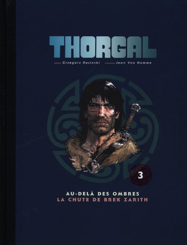 Thorgal, Tome 3 : Au-delà des ombres ; La chute de Brek Zarith