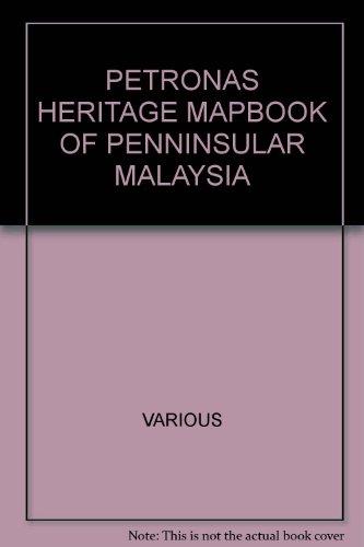 petronas-heritage-mapbook-of-peninsular-malaysia