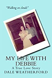 My Life with Debbie