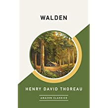 Walden (AmazonClassics Edition) (English Edition)