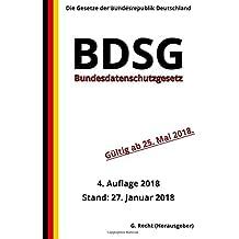Bundesdatenschutzgesetz - BDSG, 4. Auflage 2018