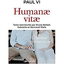 Humanae vitae: Texte intégral commenté