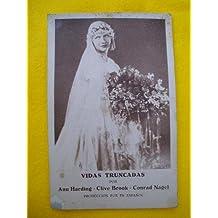 Progrma de mano - Film Card : VIDAS TRUNCADAS por Ann Harding, Clive Brook, Conrad Nagel