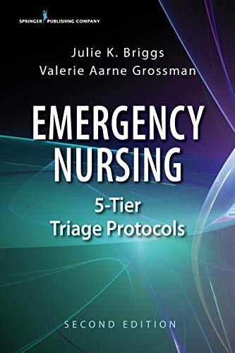 Emergency Nursing 5-Tier Triage Protocols, Second Edition (English Edition)