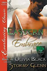 [(Eastern Embrace [King's Command 2] (Siren Publishing Everlasting Classic Manlove))] [By (author) Olivia Black ] published on (April, 2015)