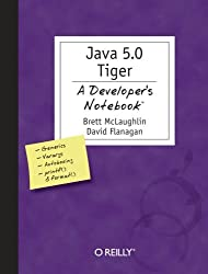 Java 1.5 Tiger : A Developer's Notebook  (en anglais)