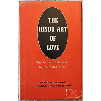 The Hindu Art of Love, the Classic Companion to the Kama Sutra