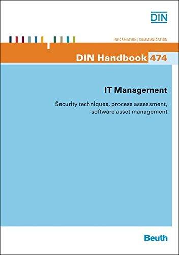 IT Management: Security techniques, process assessment, software asset management
