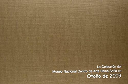 La colección del Museo Nacional Centro de Arte Reina Sofía en otoño de 2009 por Vv.Aa