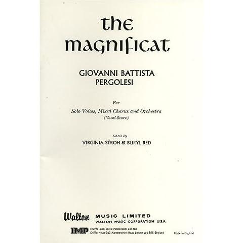 Giovanni Pergolesi: The Magnificat (Vocal Score). For Voce di Soprano, Voce di Contralto, Voce di Tenore, Voce di Basso, Coro SATB, Accompagnamento di Organo