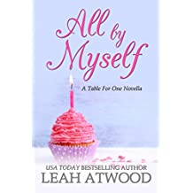 All By Myself: A Table for One Novella (English Edition)