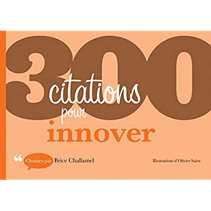 300 citations pour innover