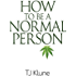 How to Be a Normal Person (English Edition)
