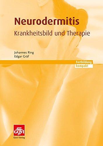 Neurodermitis – Krankheitsbild und Therapie: Fortbildung kompakt (Schriftenreihe der Bayerischen Landesapothekerkammer)