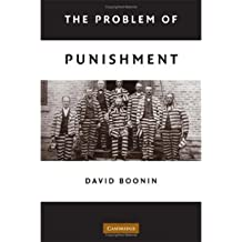 [(The Problem of Punishment: A Critical Introduction )] [Author: David Boonin] [Apr-2008]