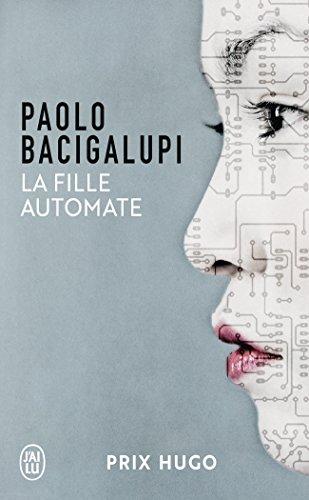 La Fille Automate (Prix Hugo 2010) par Paolo Bacigalupi