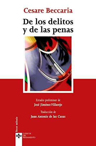 De los delitos y de las penas (Clásicos - Clásicos Del Pensamiento) por Cesare Beccaria
