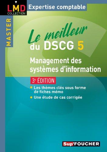 Le meilleur du DSCG 5 Management des systèmes d'information 3e édition