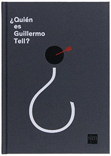 ¿Quién es Guillermo Tell? (Premio Bolonia)