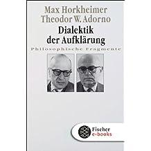Dialektik der Aufklärung: Philosophische Fragmente
