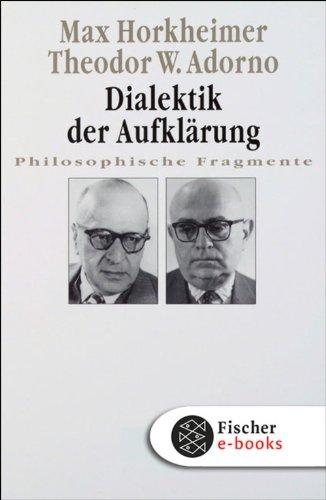 Dialektik der Aufklärung: Philosophische Fragmente (Fischer Klassik)