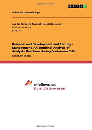 Research and Development and Earnings Management. An Empirical Analysis of Analysts\' Reactions during Conference Calls
