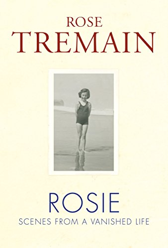 Rosie: Scenes from a Vanished Life