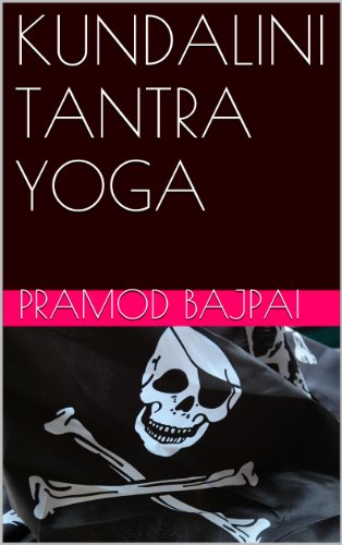 KUNDALINI TANTRA YOGA (English Edition) eBook: Pramod Bajpai ...