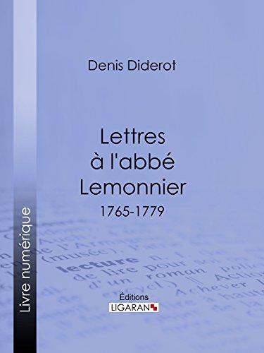 Télécharger en ligne Lettres à l'abbé Lemonnier: 1765-1779 pdf epub