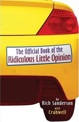 The Official Book of the Ridiculous Little Opinion Cover Image