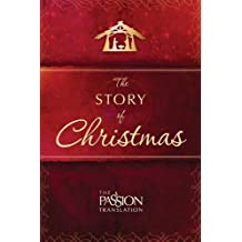 The Story of Christmas (Passion Translation)