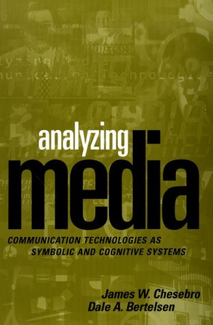 Analyzing Media: Communication Technologies as Symbolic and Cognitive Systems by James W. Chesebro PhD (1998-10-01) par James W. Chesebro PhD;Dale A. Bertelsen