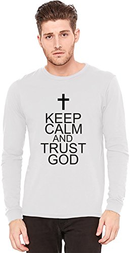 Keep Calm And Trust God Slogan Long-Sleeve T-shirt | 100% Preshrunk Jersey Cotton| DTG Printing| Unique & Custom Knit Sweaters, Full Sleeved Jackets, Jerseys & Fashion Clothing By Wicked Wicked