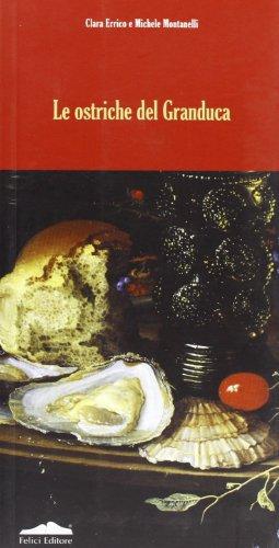 Le ostriche del granduca por Clara Errico