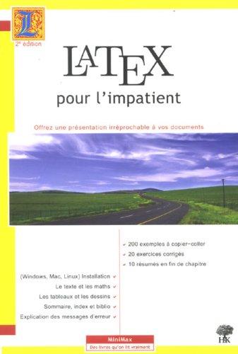 LaTeX pour l'impatient par Walter Appel, Céline Chevalier, Emmanuel Cornet, Sébastien Desreux, Collectif