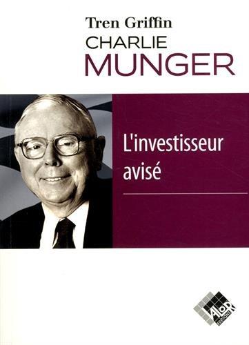 Charlie Munger : L'investisseur avisé
